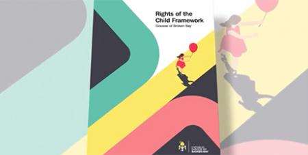 The framework expresses spiritual rights alongside the natural rights of the child identified by the United Nations (Broken Bay Diocese)