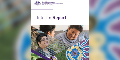 The disability royal commission released its interim report on Friday (Disability royal commission website)